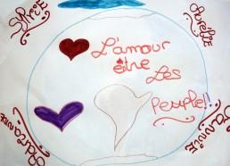 Concours dessin : Ma terre idéale - Ma terre idéale avec un joli message réalisé par Adrianne, Maryne, Fanny et Aurélie - Hôpital National de SAINT-MAURICE